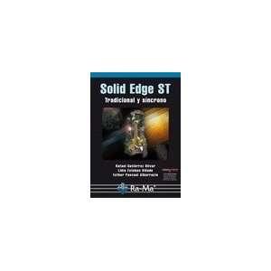 Solid Edge st Tradicional y Sincrono (9788499640099