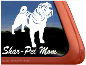 SHAR PEI MOM ~ High Quality Vinyl Dog Auto Window Sticker Decal