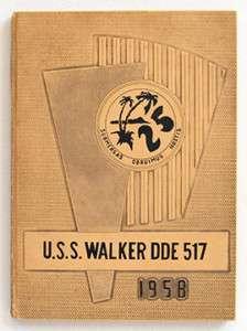 USS WALKER DDE 517 WESTPAC CRUISE BOOK 1958