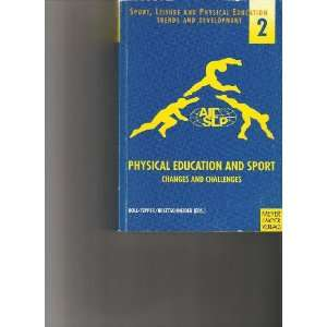 Physical Education & Sport Changes and Challenges