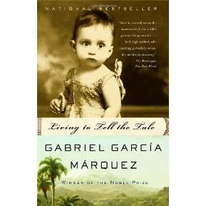 Living to Tell the Tale [Paperback] Gabriel Garcia Marquez Books
