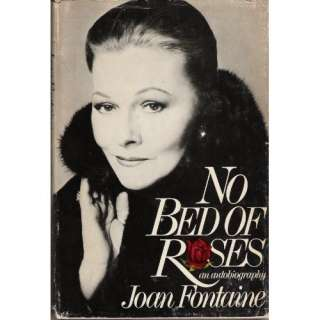 Bed of Roses An Autobiography (9780688033446) Joan Fontaine Books