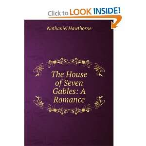 The House of the Seven Gables Hawthorne Nathaniel Books