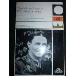 The Collected Poems of Wilfred Owen   With a Memoir By