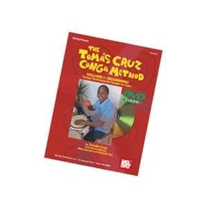 The Tom?s Cruz Conga Method, Volume 1 Book & DVD Musical Instruments