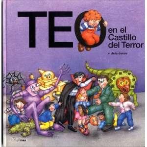 Teo En El Castillo del Terror (Teo Descubre El Mundo/ Teo