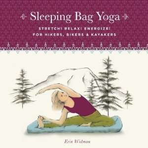 Sleeping Bag Yoga, Updated Edition: Stretch! Relax