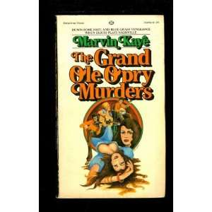 Grand Ole Opry Murders (9780345244505) Marvin Kaye Books