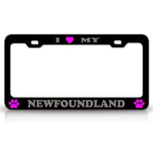 I LOVE MY NEWFOUNDLAND Dog Pet Animal High Quality STEEL