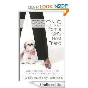 Lessons from a Girls Best Friend Michelle McKinney Hammond