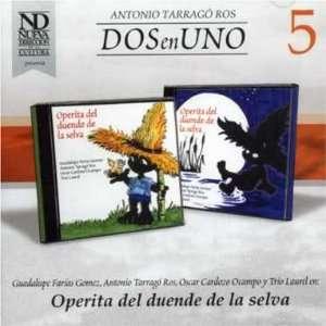 Operita Del Duende De La Selva: Antonio Tarrago Ros: Music