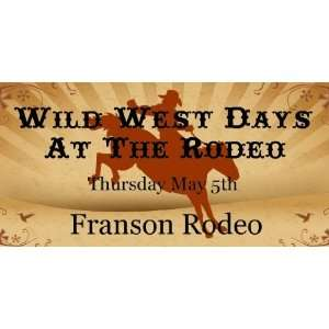 3x6 Vinyl Banner   Wild West Days At The Rodeo