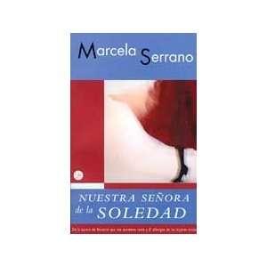 Nuestra Senora de la soledad (Spanish Edition