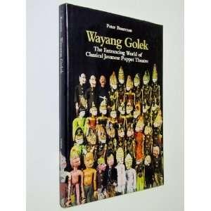 Wayang Golek: The Entrancing World of Classical Javanese