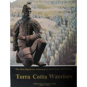 Terra Cotta Warriors   The Most Significant Archaeological Find in the