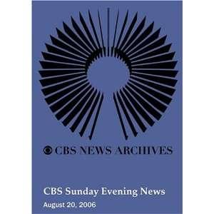 CBS Sunday Evening News (August 20, 2006): Movies & TV