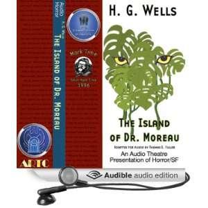 The Island of Dr. Moreau (Dramatized) (Audible Audio