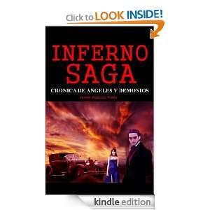 INFERNO SAGA, cronica de angeles y demonios (Spanish Edition): Javier