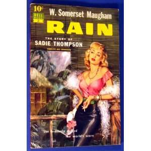Rain The story of Sadie Thompson (Dell 10 [cent] book) W