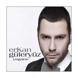 Yegane Erkan Güleryüz Music
