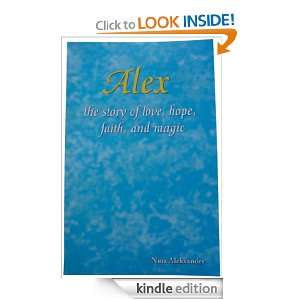 Alex the story of love, hope, faith, and magic: Nina Aleksander