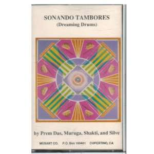 Sonando Tambores Muruga, Shakti, and Silve Prem Das Music