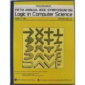 Fifth Annual IEEE Symposium on Logic in Computer Science