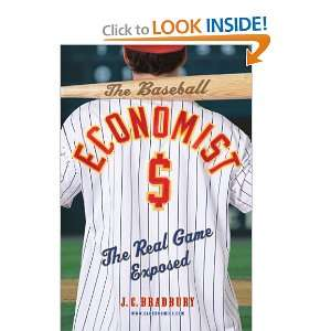 The Baseball Economist The Real Game Exposed and over one million