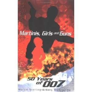Martinis, Girls and Guns (9781861056757) Martin