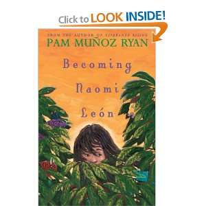 Becoming Naomi Leon (Americas Award for Childrens and Young Adult