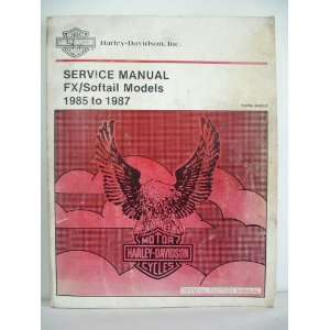 Manual FX/Softail Models 1985 to 1987: Inc. Harley Davidson: Books
