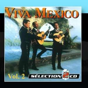 The Best Of Mariachis Vol. 2: Music