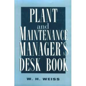 Plant and Maintenance Managers Desk Book (9780814403297