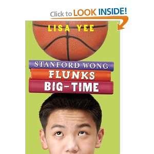 Stanford Wong Flunks Big time (9780439622479) Lisa Yee