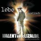 Elizalde y Su Banda Guasaveña   Lobo Domesticado CD Cover Art
