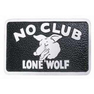 No Club, Lone Wolf Car Club Plaque