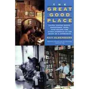 The Great Good Place Cafes, Coffee Shops, Bookstores, Bars, Hair