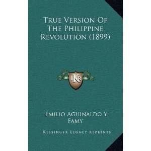 Revolution (1899) (9781168773883): Emilio Aguinaldo Y Famy: Books