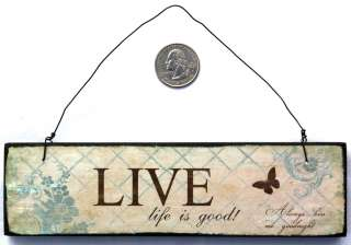 Live LIFE IS GOOD Wooden Plaque Sign Wall Decor Wood 782906021265